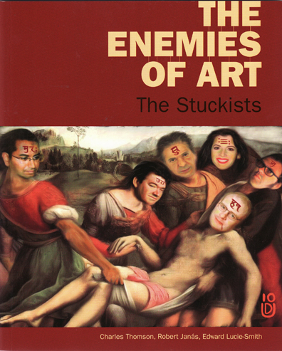 The Enemies of Art - The Stuckists
